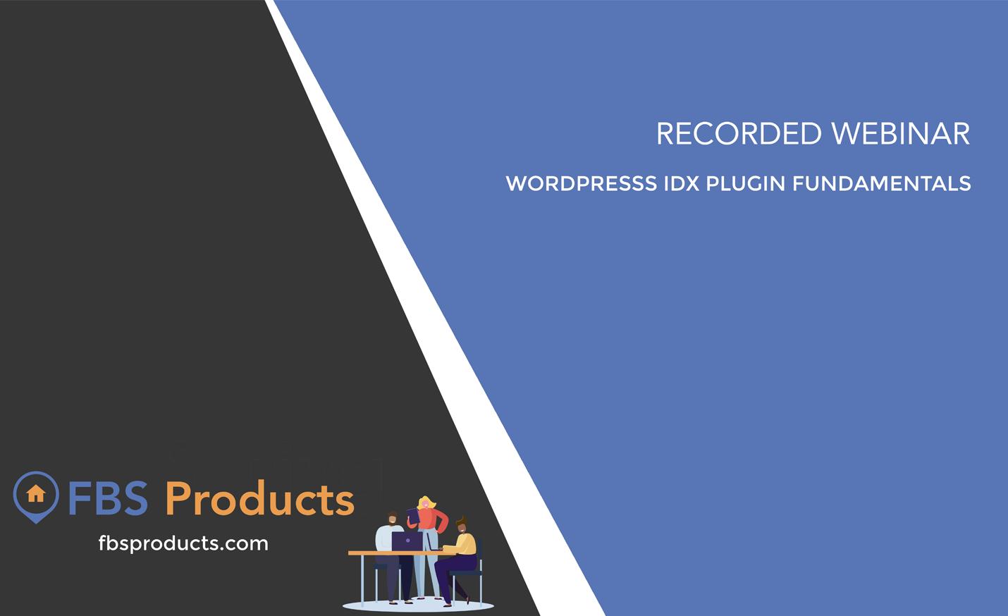 IDX Wordpress Plugin Fundamentals